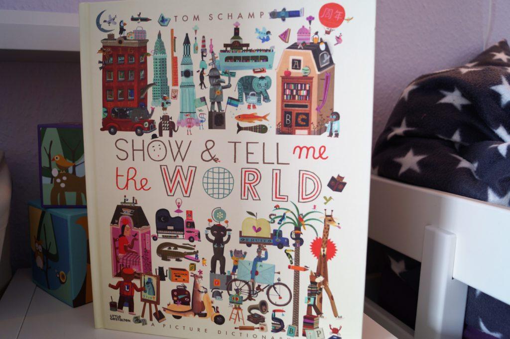 Show & Tell me the World vom Kleine Gestalten Verlag
