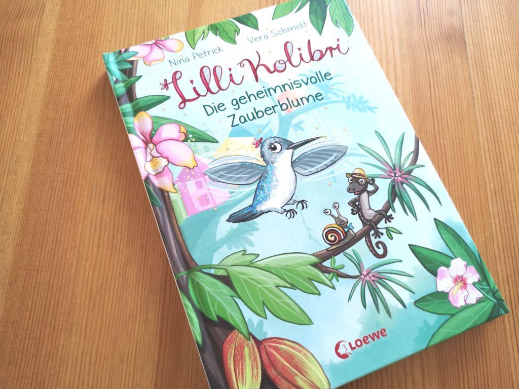 Lilli Kolibri - Die geheimnisvolle Zauberblume vom Loewe Verlag